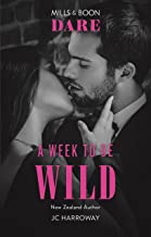 A Week To Be Wild