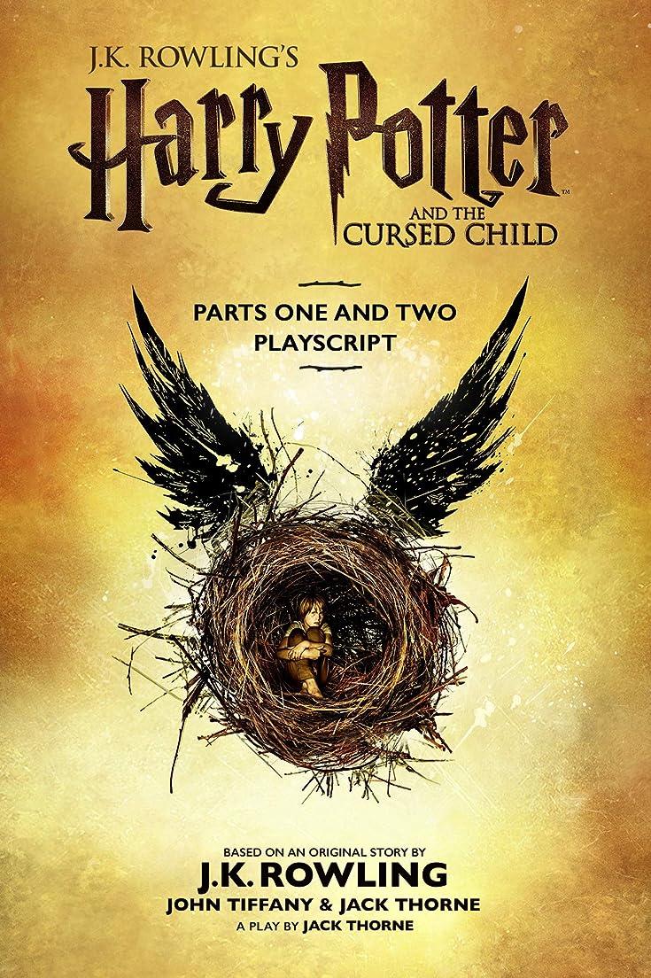 腐敗した解く本質的にHarry Potter and the Cursed Child - Parts One and Two: The Official Playscript of the Original West End Production (English Edition)