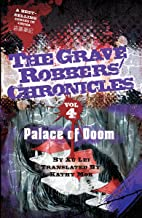 Palace of Doom (The Grave Robbers' Chronicles Book 4)