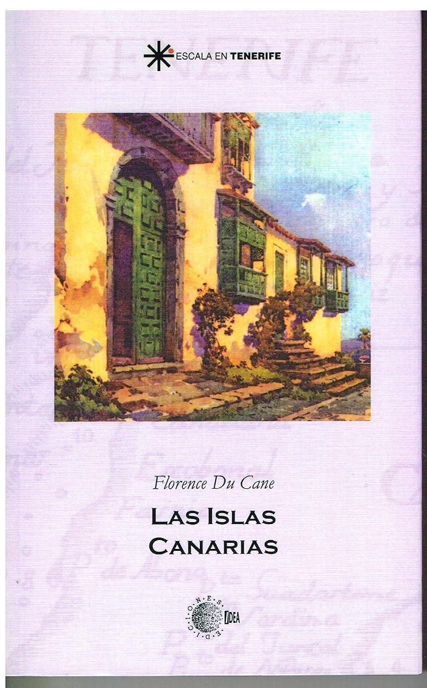 顔料毎回枢機卿Las islas canarias (Escala en Tenerife) (Spanish Edition)