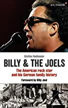 Billy and The Joels - The American rock star and his German family story (eBook): Foreword by Billy Joel