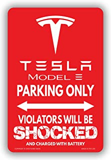 Funny HAHA USA Tesla Model 3 Parking Only Violators Will Be Shocked Sign Aluminum, 7.75 x 11.75 inches by Funny HAHA