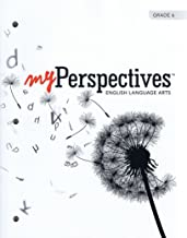 Myperspectives English Language Arts 2017 Student Edition Grade 06
