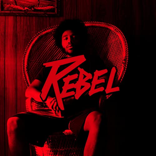 Rebel [Explicit]