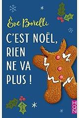 C'est Noël, rien ne va plus ! (HQN) Format Kindle