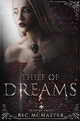 Thief of Dreams (Court of Dreams Book 1) Kindle Edition