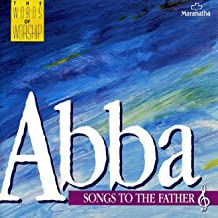 We Worship You Medley: Abba Father/Father God/We Worship You/Abba