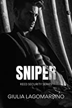 Sniper: Book 1 of a 3 book arc (Reed Security 13)