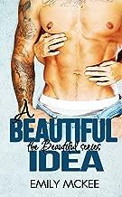 A Beautiful Idea (The Beautiful Series Book 1)