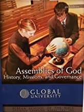 Assemblies of God: History, Missions, and Governance (Sixth Edition)