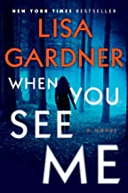 When You See Me: A Novel (Detective D.D. Warren Book 11)