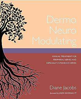 Dermo Neuro Modulating: Manual Treatment for Peripheral