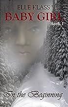In the Beginning (Baby Girl Book 1)
