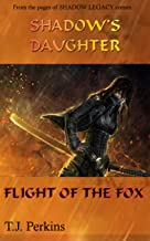 Flight of the Fox (Shadow's Daughter)