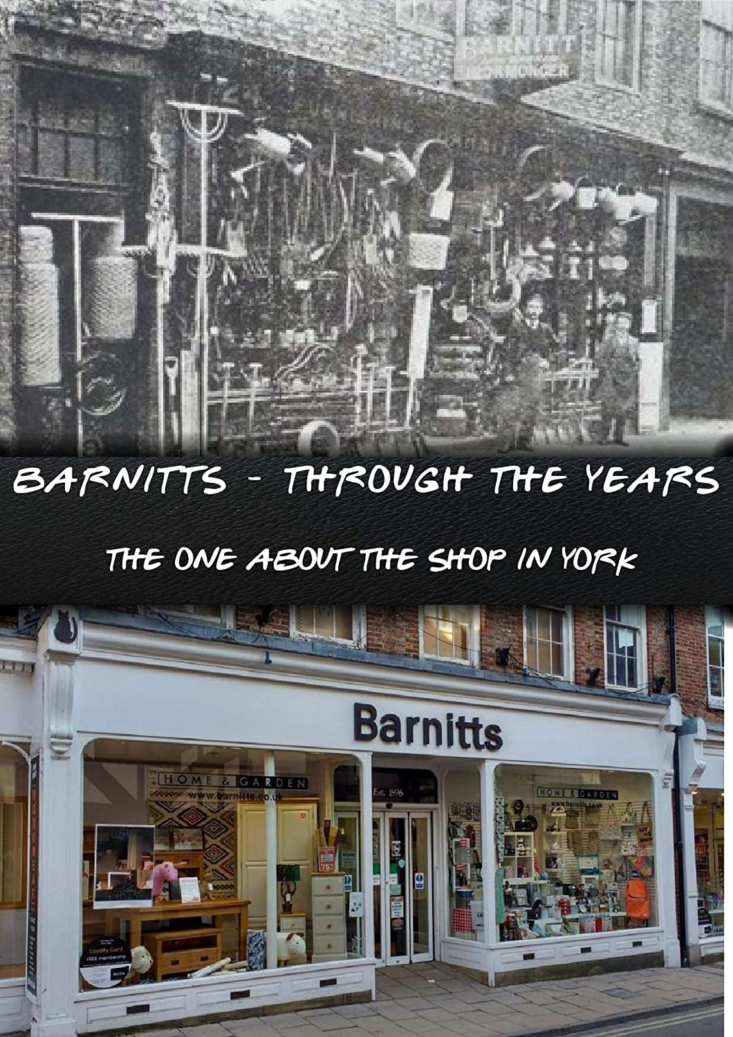 Barnitts - Through The Years. The One About The Shop In York (English Edition)