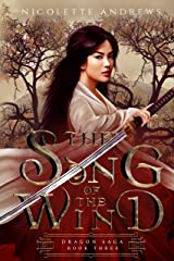 The Song of the Wind (Dragon Saga Book 3) Kindle Edition