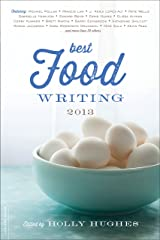 Best Food Writing 2013 Kindle Edition