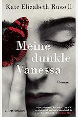 Meine dunkle Vanessa: Roman - Der New-York-Times-Bestseller (German Edition) Kindle Edition