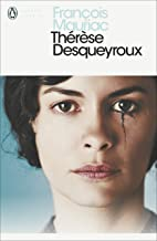 Thérèse Desqueyroux (Penguin Modern Classics) [ Language:English ]