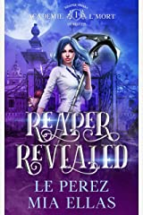 Reaper Revealed: Reaper Trials-Semester One Kindle Edition