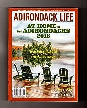 Adirondack Life - Special Issue: Celebrating the Adirondack Style. At Home in the Adirondacks, 2016.