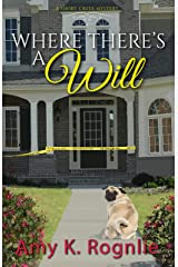 Where There's a Will (Short Creek Mysteries Book 2) Kindle Edition