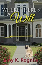 Where There's a Will (Short Creek Mysteries Book 2)