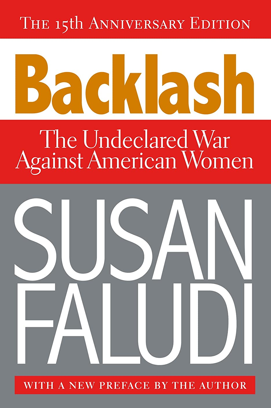 オークランドええレンダリングBacklash: The Undeclared War Against American Women (English Edition)