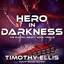 Hero in Darkness: Hunter Legacy Series, Book 12