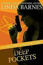 Deep Pockets (The Carlotta Carlyle Mysteries Book 10)