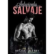 Seduciendo a un salvaje: Novela de romance, erótica y de boxeo (Seduciendo a deportistas nº 1)...