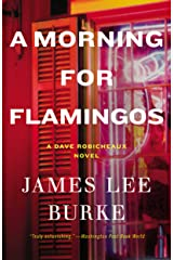 A Morning for Flamingos (Dave Robicheaux Book 4) Kindle Edition