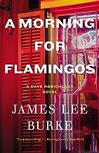 A Morning for Flamingos (Dave Robicheaux Book 4)