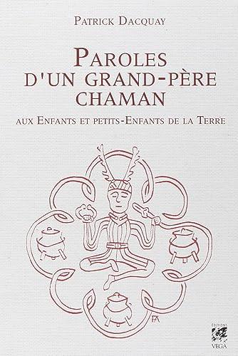Books By Patrick Dacquay_paroles Dun Grand Pere Chaman Aux Enfants ...
