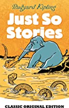 Just So Stories-Classic Original Edition(Annotated)