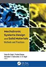 Mechatronic Systems Design and Solid Materials: Methods and Practices