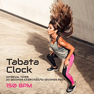 Tabata Clock: Interval Timer 20 Seconds Exercises/10 Seconds Rest (150 BPM) - 40 Minutes of Intensive Training, High Energy, Workout Music Source