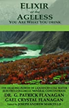 Elixir of the Ageless: You Are What You Drink (The Flanagan Revelations Book 3) (English Edition)