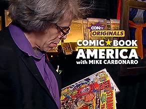 Comic Book America with Mike Carbonaro - Season 1