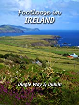 Footloose in Ireland - Dingle Way & Dublin