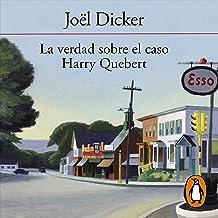 La verdad sobre el caso Harry Quebert [The Truth About the Harry Quebert Affair]