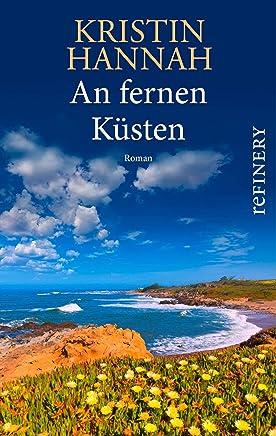 An fernen Küsten: Roman (German Edition)