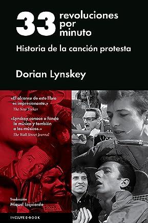 33 revoluciones por minuto: Historia de la canción protesta (Spanish Edition)
