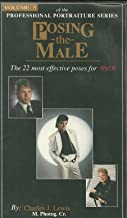 Professional Portrature Series Volume 5 -Posing the Male: The 22 Most Efective Poses for Men
