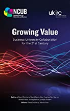 Growing Value: Business-University Collaboration for the 21st Century