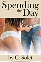 Spending the Day (Marisa & Buchanan Book 2)