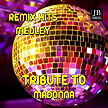 Madonna Remix Tribute Medley: Sorry / Frozen / Live to Tell / La Isla Bonita / True Blue / Don't Cry for Me Argentina / Hu...