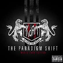 The Paradigm Shift (World Tour Edition) [Explicit]