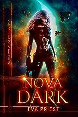 Nova Dark: A Sci-Fi Alien Romance (Nova Prime Book 2) Kindle Edition