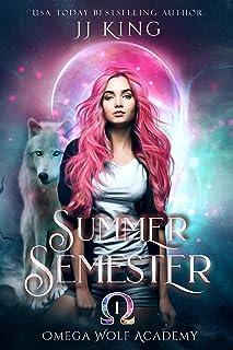 Summer Semester (Omega Wolf Academy Book 1)